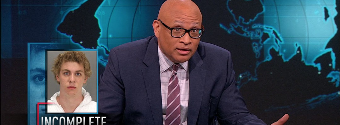 brock turner rapist larry wilmore