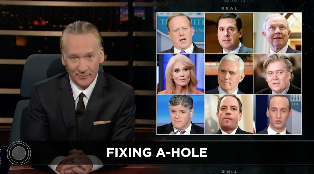 bill maher white house enablers