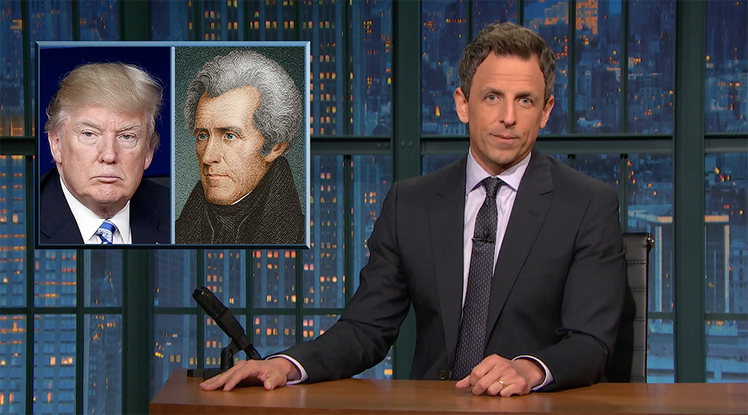 seth meyers andrew jackson donald trump civil war