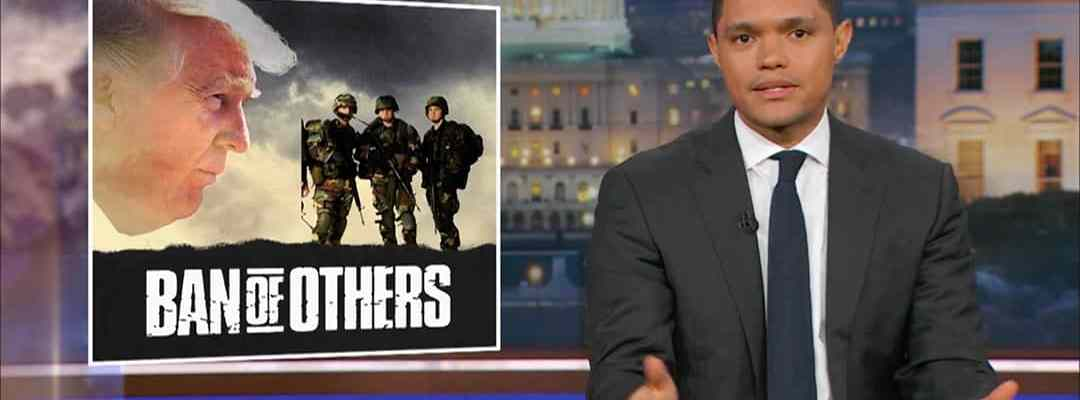 trevor noah donald trump transgender military